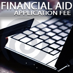 financial aid application fee