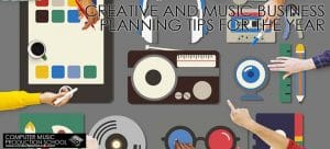 Creative and Music Business Planning Tips for the Year