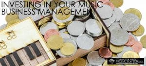 Investing in your Music Business Management