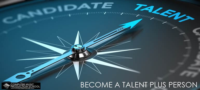 become a talent plus person